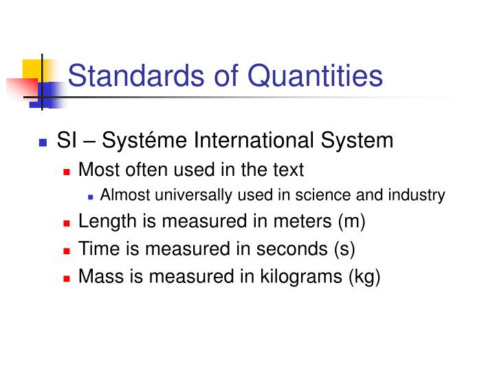 Standards of Quantities