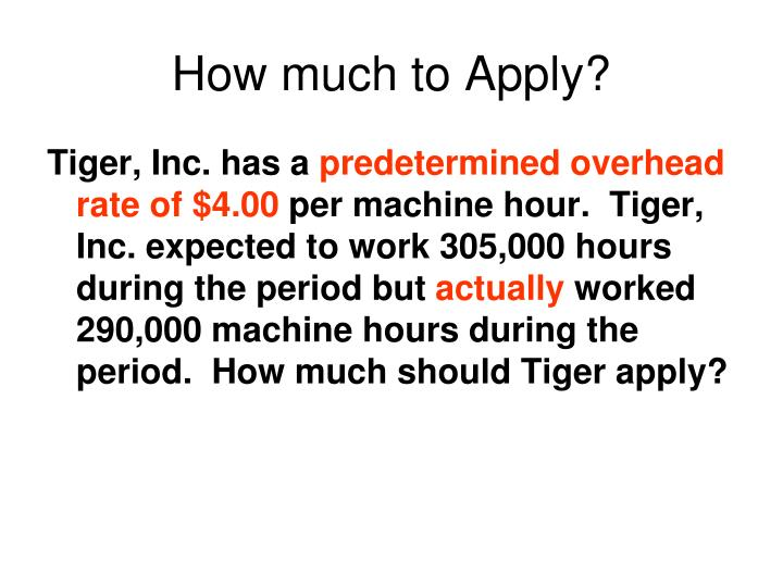 How much to Apply?