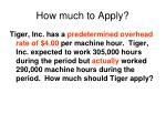 how much to apply