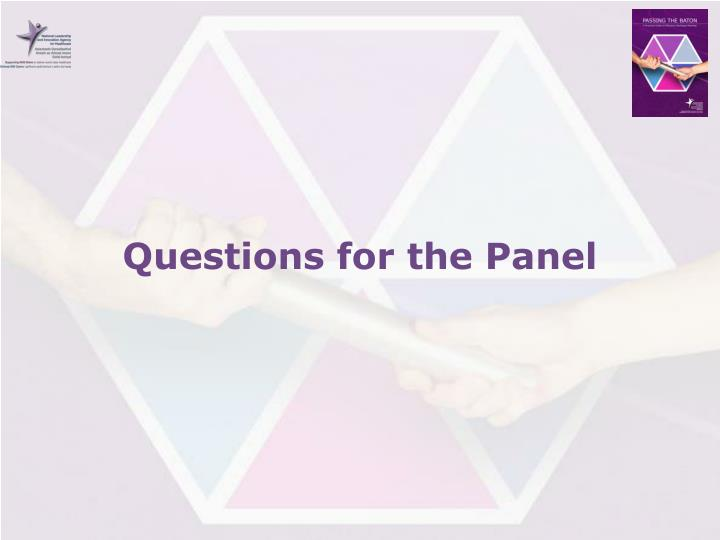 Questions for the Panel
