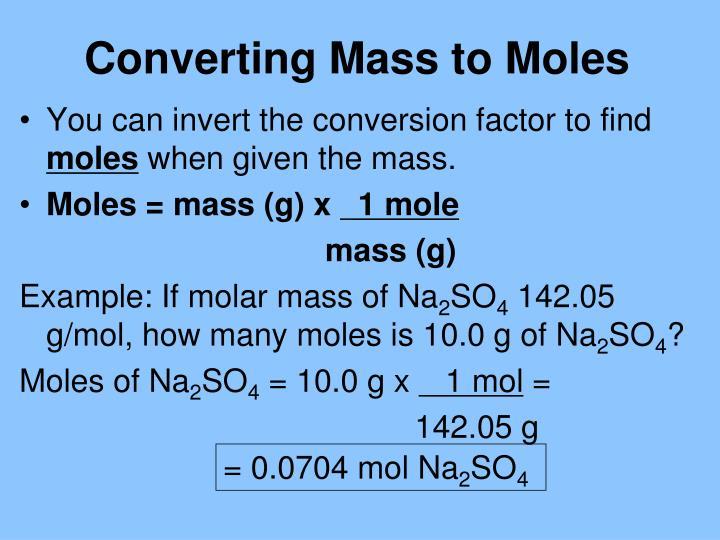 Converting Mass to Moles
