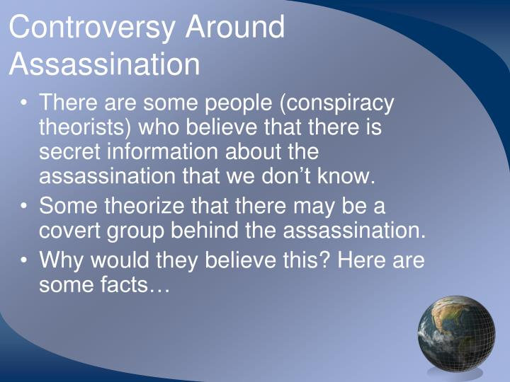 Controversy Around Assassination