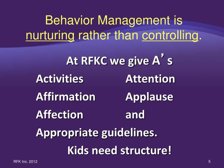 Behavior Management is