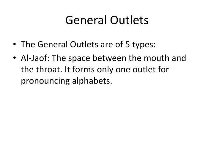 General Outlets