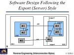 software design following the export server style