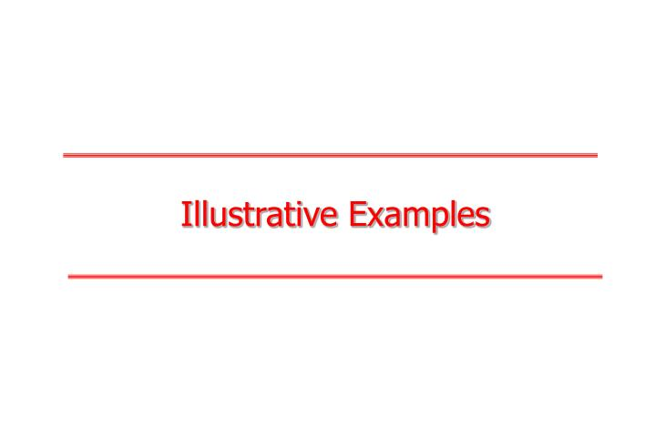 Illustrative Examples