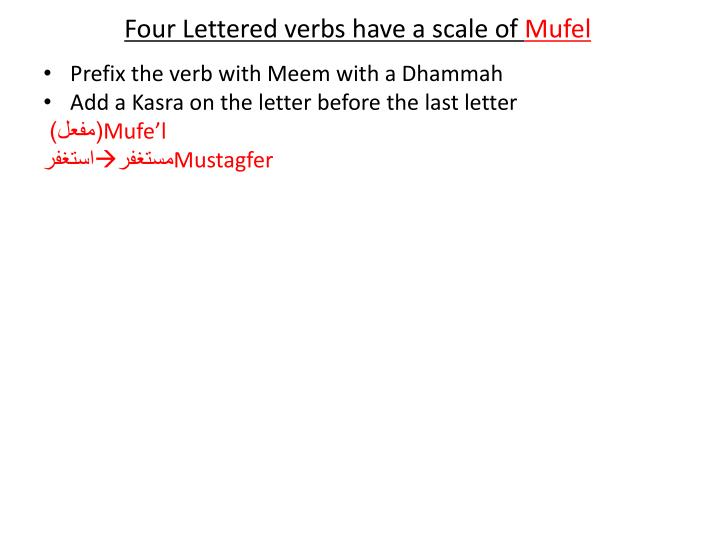 Four Lettered verbs have a scale of