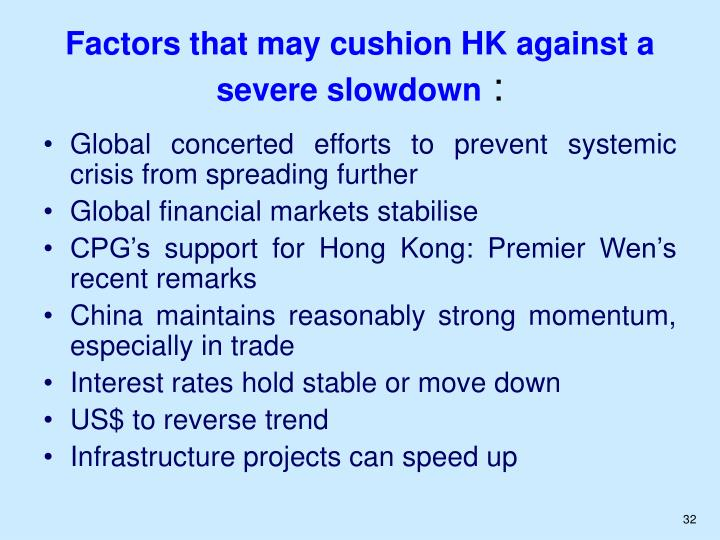 Factors that may cushion HK against a severe slowdown