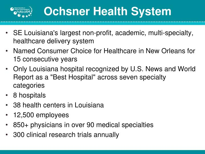 SE Louisiana's largest non-profit, academic, multi-specialty, healthcare delivery system