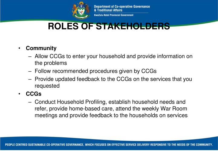 ROLES OF STAKEHOLDERS