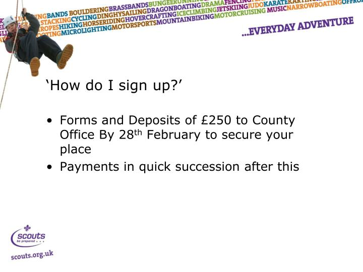 'How do I sign up?'