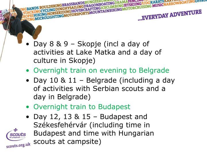 Day 8 & 9 – Skopje (