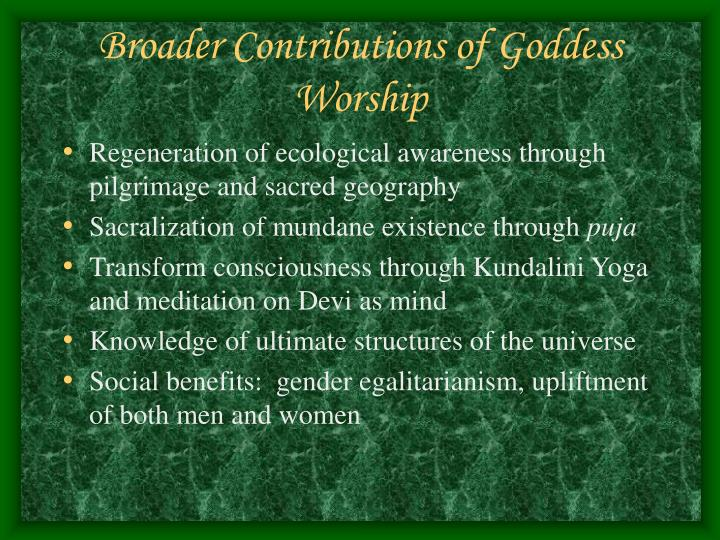 Broader Contributions of Goddess Worship