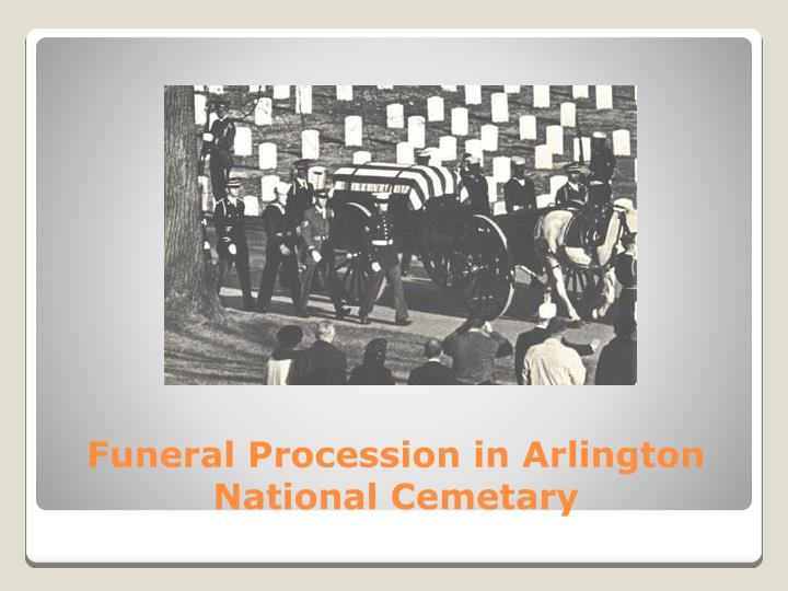 Funeral Procession in Arlington National Cemetary