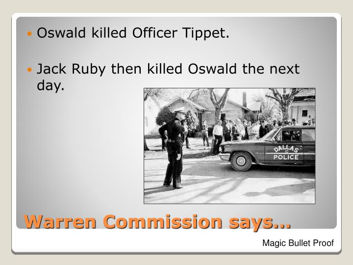 Oswald killed Officer Tippet.