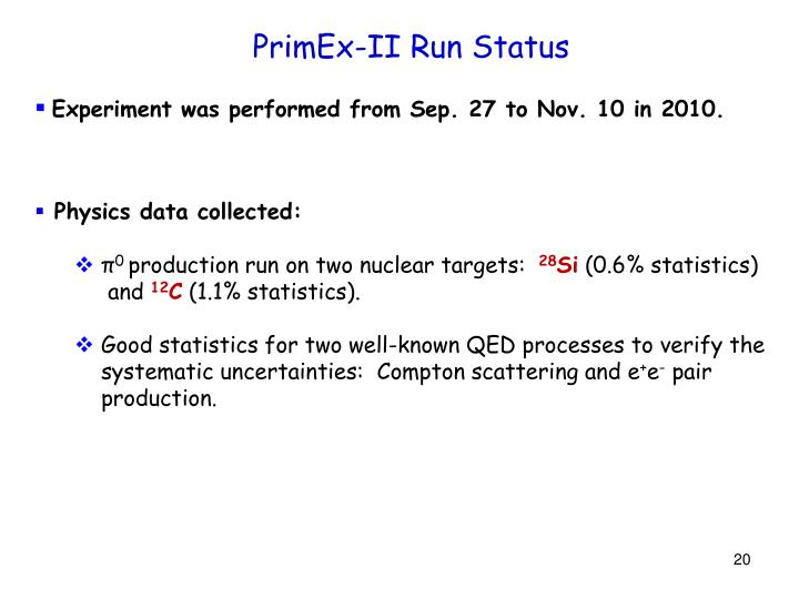 PrimEx-II Run Status