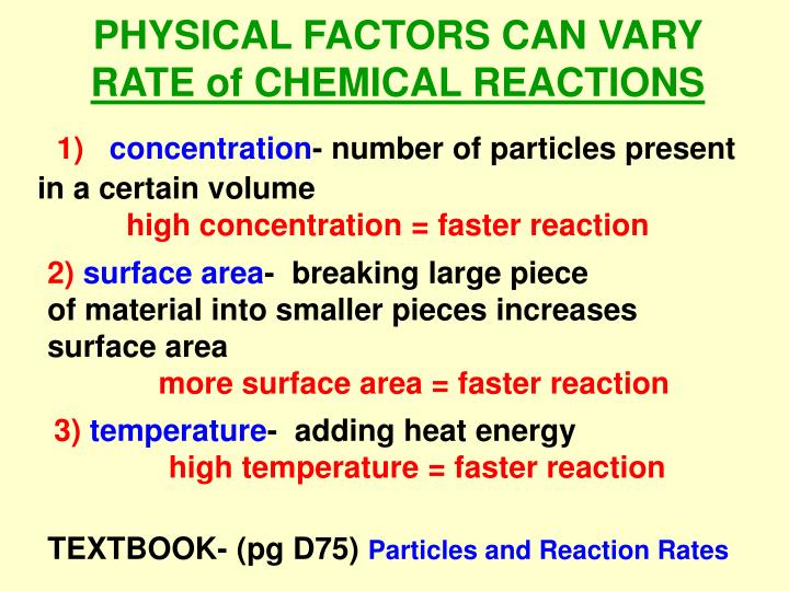 PHYSICAL FACTORS CAN VARY