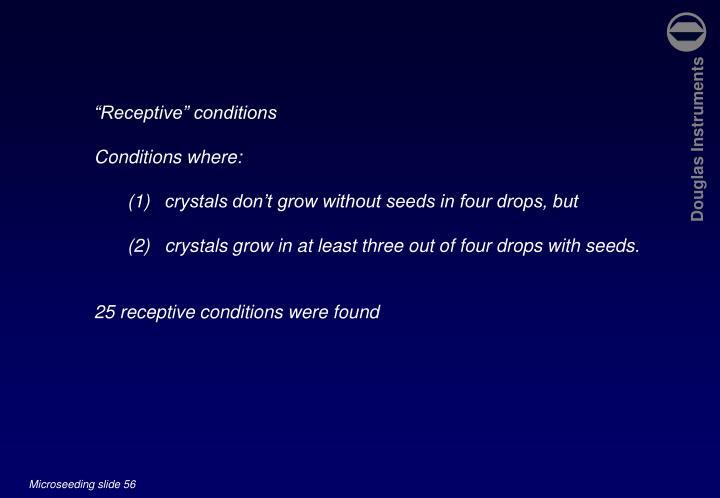 """Receptive"" conditions"