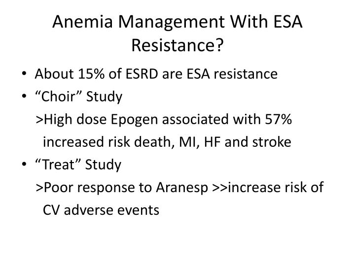 Anemia Management With ESA Resistance?