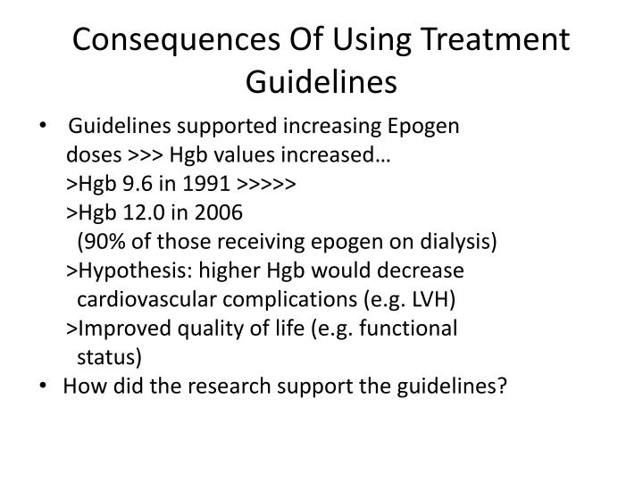 Consequences Of Using Treatment Guidelines