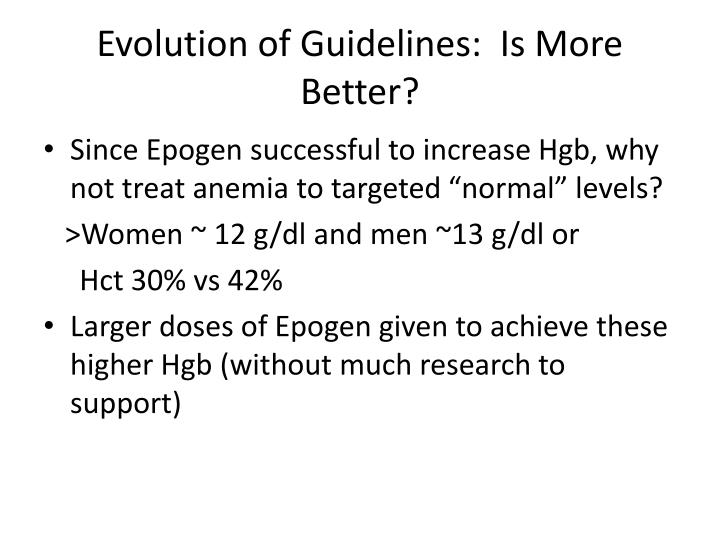 Evolution of Guidelines:  Is More Better?