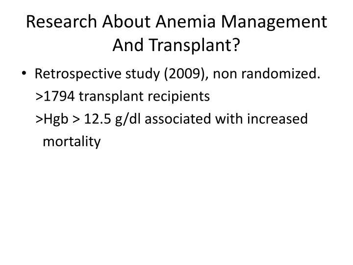 Research About Anemia Management And Transplant?