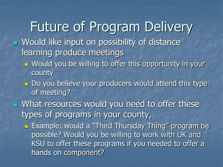 Future of Program Delivery