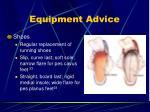 equipment advice