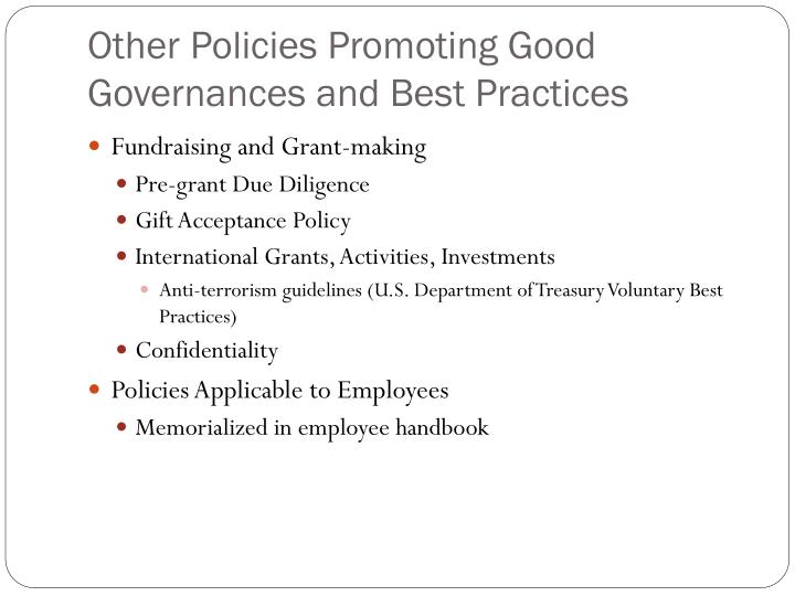Other Policies Promoting Good Governances and Best Practices