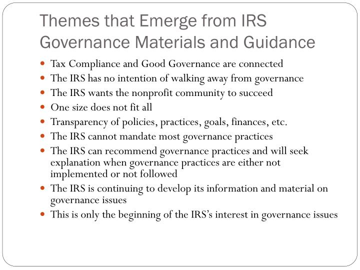 Themes that Emerge from IRS Governance Materials and Guidance