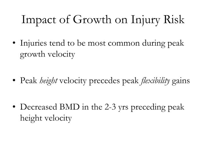Impact of Growth on Injury Risk
