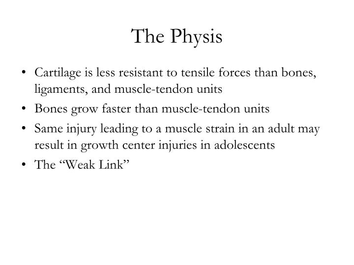 The Physis