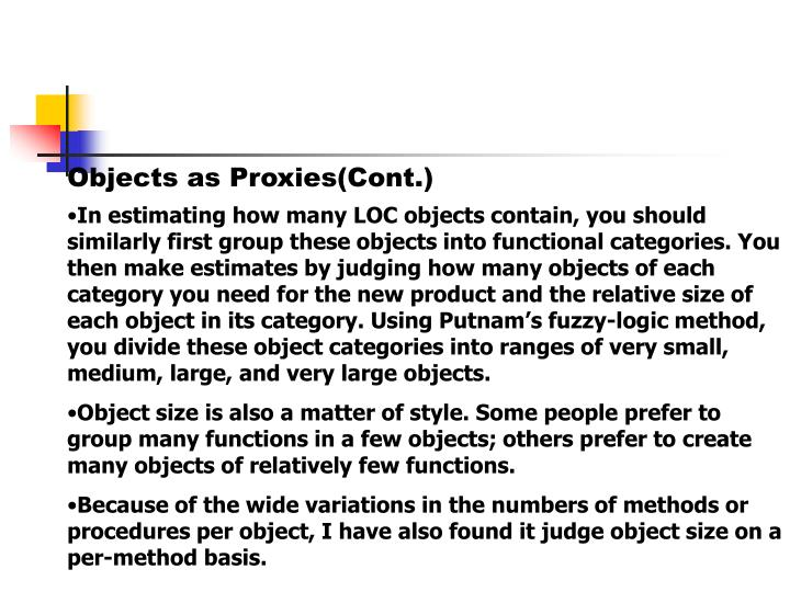 Objects as Proxies(Cont.)