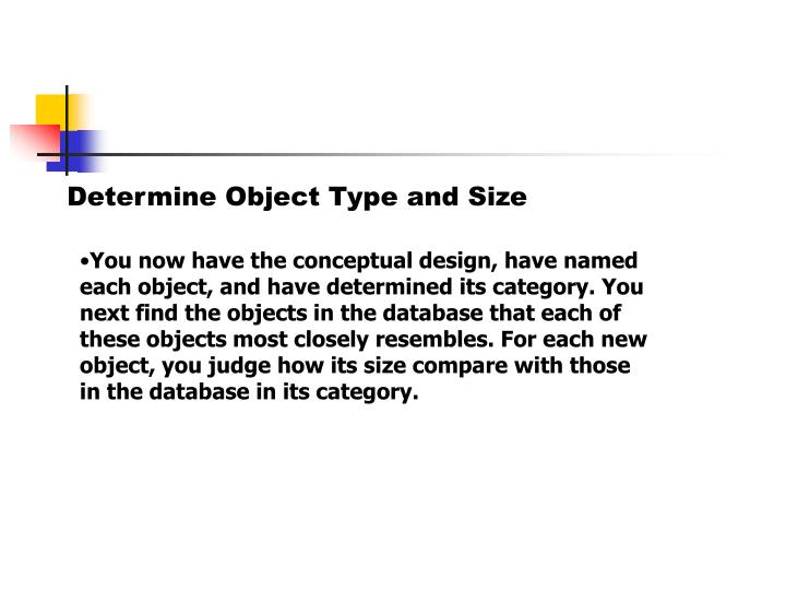 Determine Object Type and Size