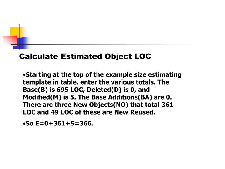 Calculate Estimated Object LOC