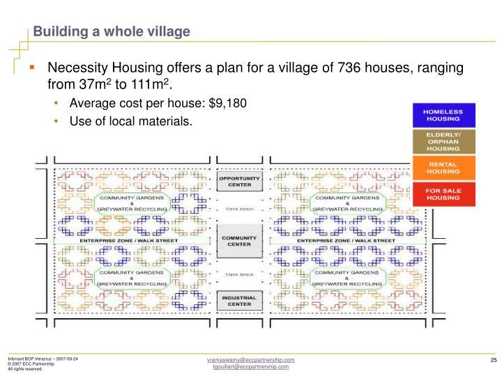 Building a whole village