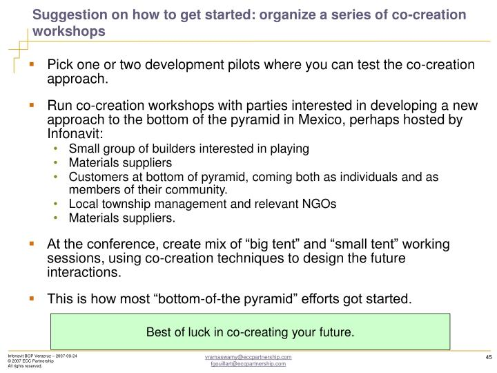Suggestion on how to get started: organize a series of co-creation workshops