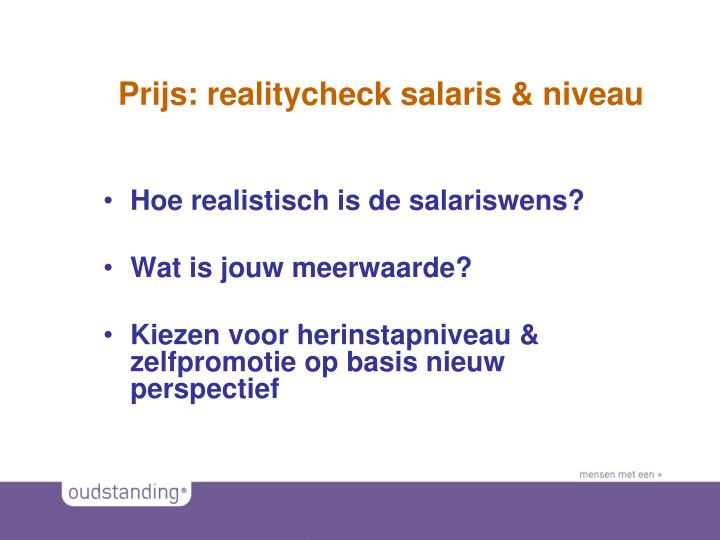 Prijs: realitycheck salaris & niveau