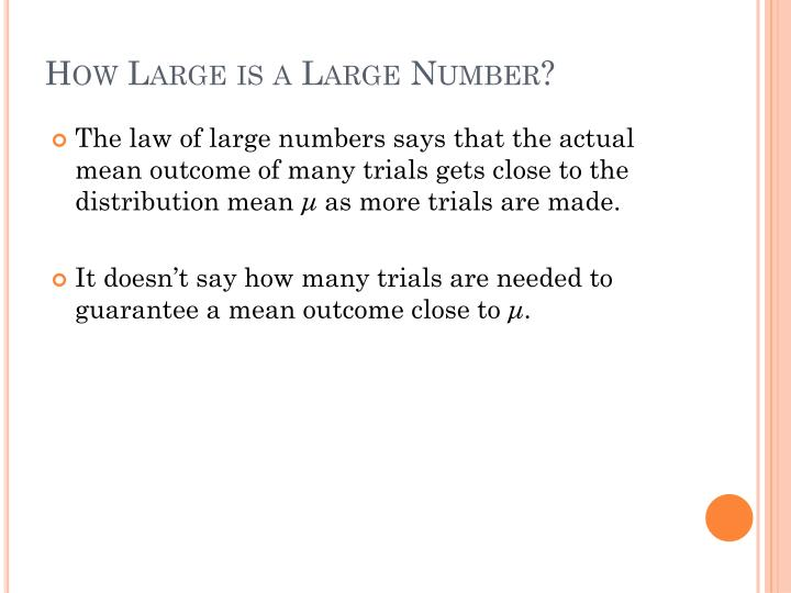 How Large is a Large Number?