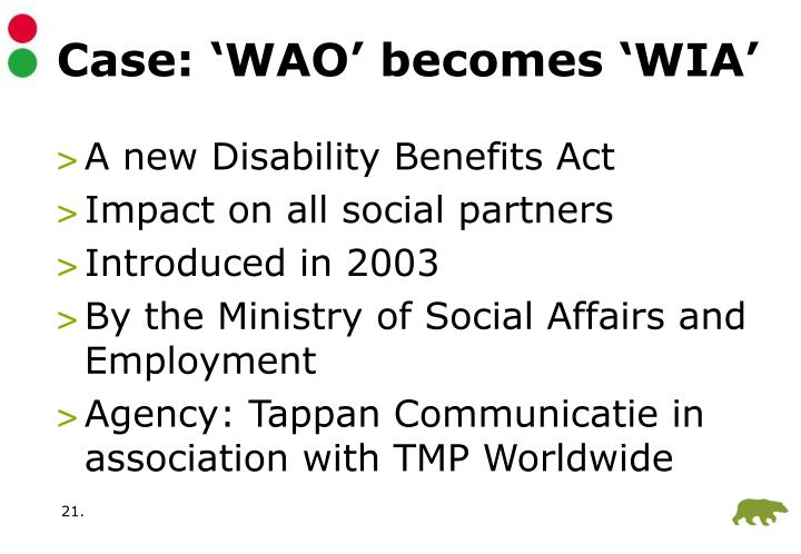 Case: 'WAO' becomes 'WIA'