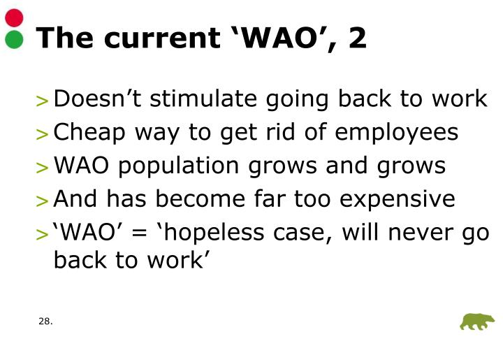 The current 'WAO', 2