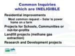 common inquiries which are ineligible