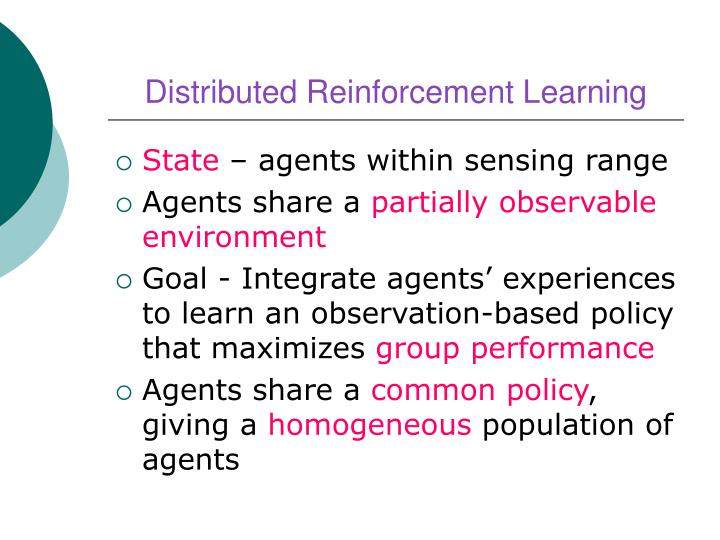 Distributed Reinforcement Learning