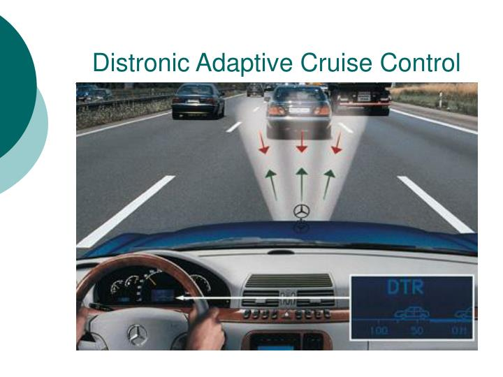 Distronic adaptive cruise control