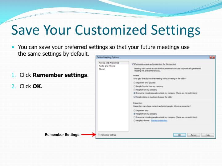 Save Your Customized Settings