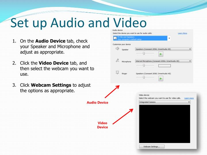 Set up Audio and Video