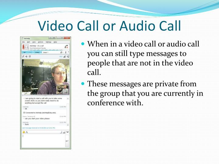 Video Call or Audio Call