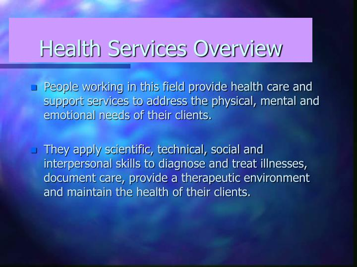 Health services overview