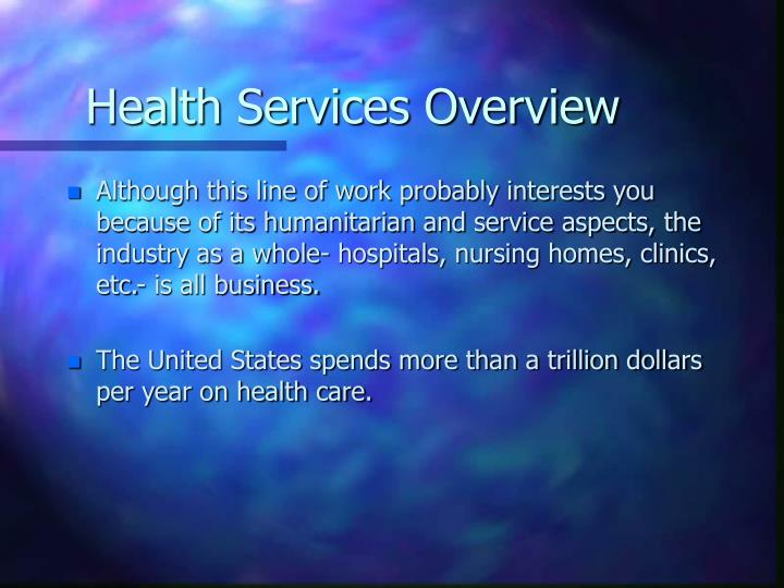 Health services overview1