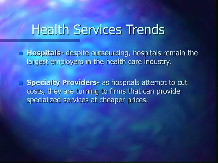 Health Services Trends